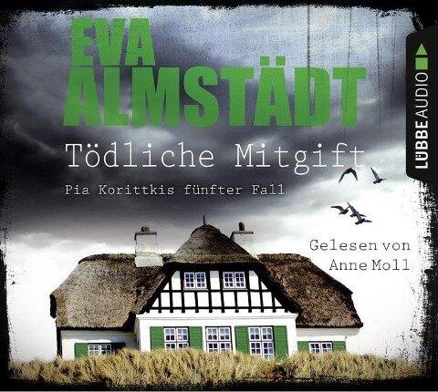 Tödliche Mitgift - Eva Almstädt