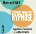 Gesunder Schlaf - Hansruedi Wipf