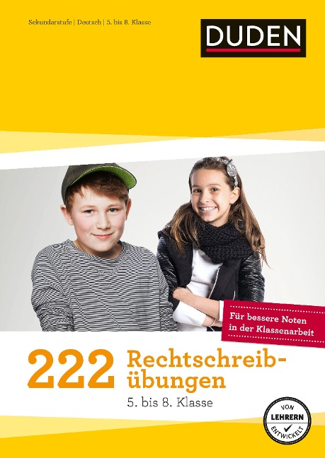 222 Rechtschreibübungen (5. bis 8. Klasse) -