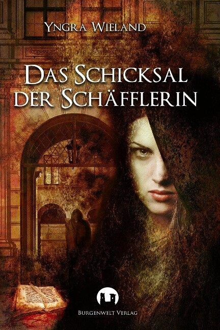 Das Schicksal der Schäfflerin - Yngra Wieland