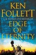 Century 3. Edge of Eternity - Ken Follett