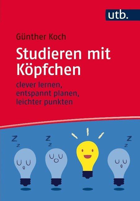 Studieren mit Köpfchen - Günther Koch