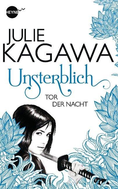 Unsterblich - Tor der Nacht - Julie Kagawa