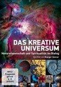 Das kreative Universum - Naturwissenschaft und Spiritualität im Dialog - Rüdiger Sünner