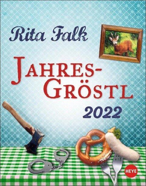 Rita Falk Jahres-Gröstl Tagesabreißkalender 2022 -