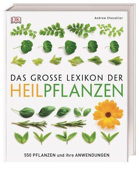 Das große Lexikon der Heilpflanzen - Andrew Chevallier