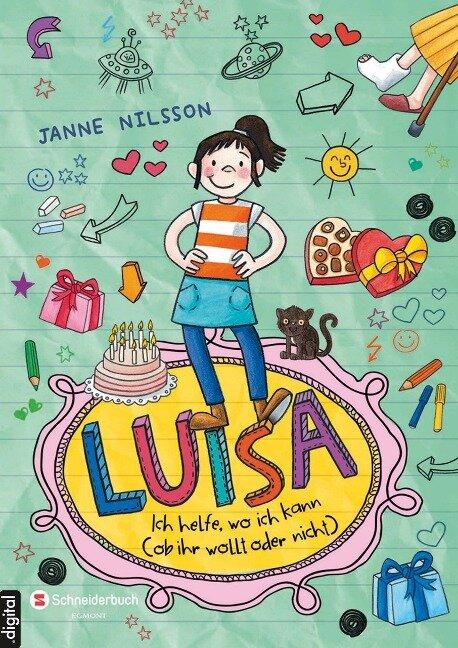 Luisa - Ich helfe, wo ich kann (ob ihr wollt oder nicht) - Janne Nilsson