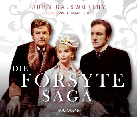 Die Forsyte Saga - John Galsworthy