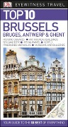 Top 10 Brussels, Bruges, Antwerp and Ghent -