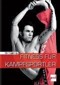 Fitness für Kampfsportler - Christoph Delp