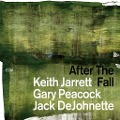 After the Fall - Keith Jarrett, Gary Peacock, Jack DeJohnette