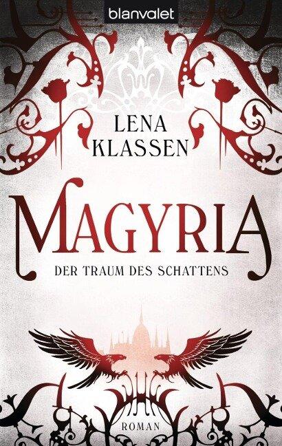 Magyria 3 - Der Traum des Schattens - Lena Klassen