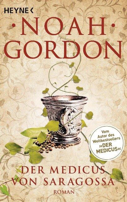Der Medicus von Saragossa - Noah Gordon