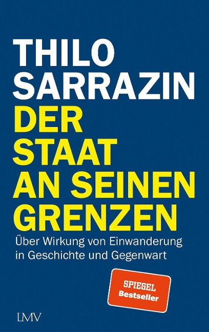 Der Staat an seinen Grenzen - Thilo Sarrazin