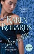 Irresistible - Karen Robards