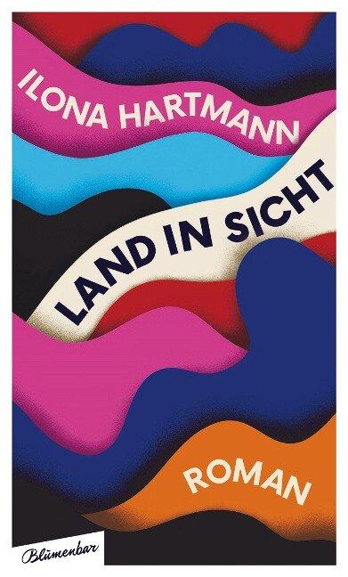 Land in Sicht - Ilona Hartmann