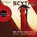 Scythe - Die Hüter des Todes (Ungekürzte Lesung) - Neal Shusterman