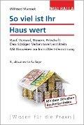 So viel ist Ihr Haus wert - Wilfried Mannek