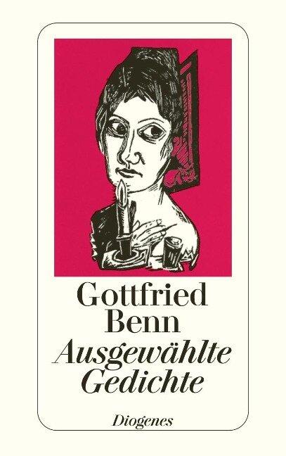 Ausgewählte Gedichte - Gottfried Benn