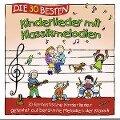 Die 30 besten Kinderlieder mit Klassikmelodien - Simone Sommerland, Karsten Glück, Die Kita-Frösche