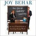 The Great Gasbag: An A-Z Study Guide to Surviving Trump World - Joy Behar