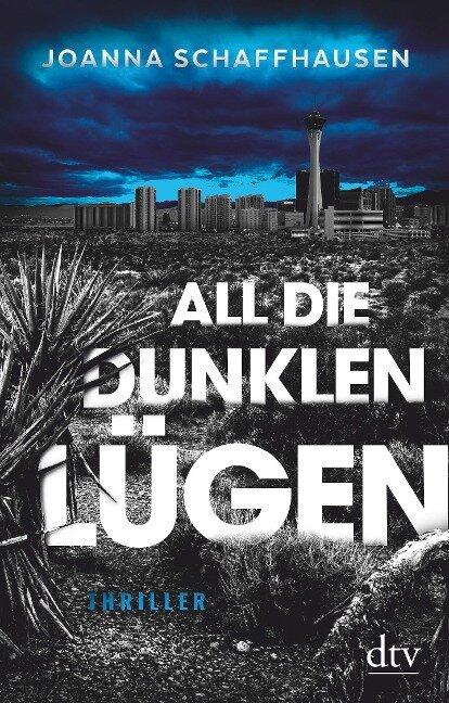 All die dunklen Lügen - Joanna Schaffhausen