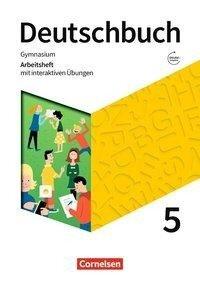 Deutschbuch Gymnasium 5. Schuljahr - Zu den Ausgaben Allgemeine Ausgabe, NDS, NRW - Arbeitsheft mit interaktiven Übungen auf scook.de -