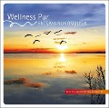 Wellness Pur: Entspannungsmusik -