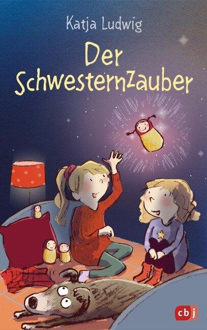 Der Schwesternzauber - Katja Ludwig