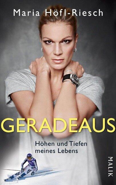 Geradeaus - Maria Höfl-Riesch