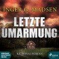 Letzte Umarmung - Inger Gammelgard Madsen
