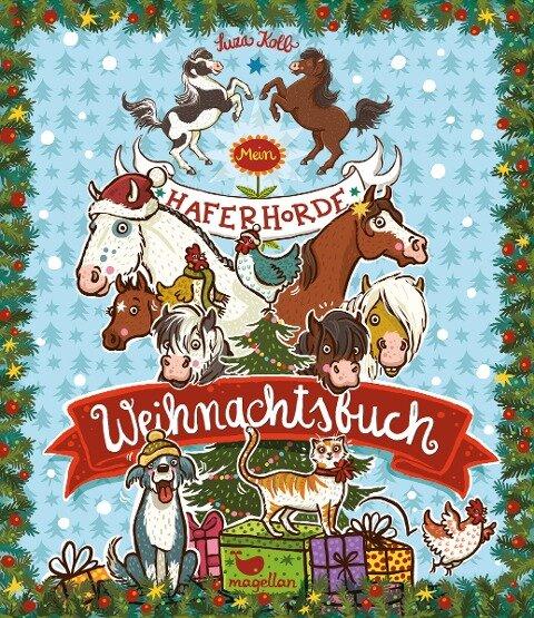 Mein Haferhorde Weihnachtsbuch - Suza Kolb