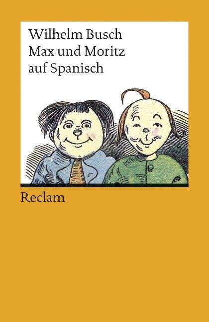 Max und Moritz auf spanisch - Wilhelm Busch