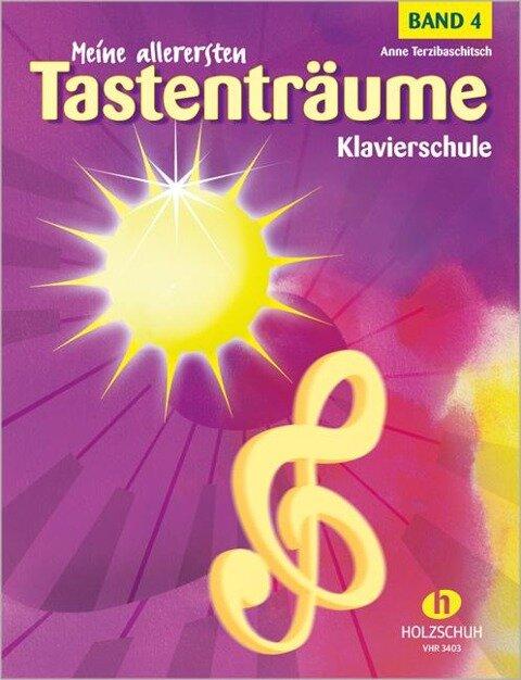Meine allerersten Tastenträume Band 4 - Anne Terzibaschitsch