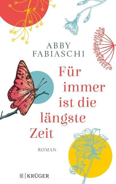 Für immer ist die längste Zeit - Abby Fabiaschi