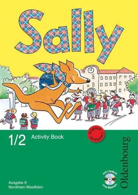 Sally 1. und 2. Schuljahr. Activity Book mit Audio-CD und Kartonbeilagen. Ausgabe E für NRW - Englisch ab Klasse 1 -