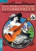 Das romantische Gitarrenbuch. Inkl. CD -