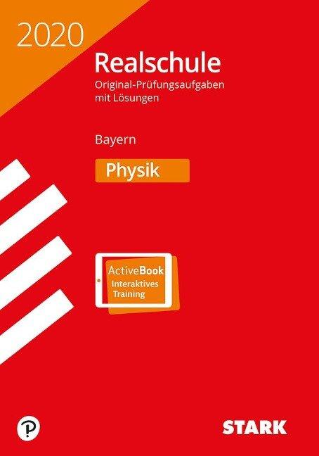 STARK Original-Prüfungen Realschule 2020 - Physik - Bayern -