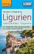 DuMont Reise-Taschenbuch Reiseführer Ligurien, Italienische Riviera,Cinque Terre - Christoph Hennig, Georg Henke