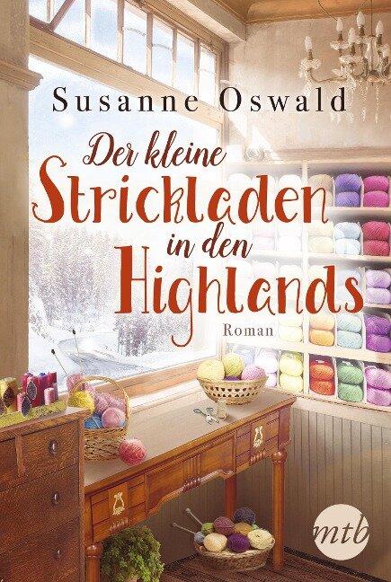 Der kleine Strickladen in den Highlands - Susanne Oswald