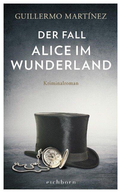Der Fall Alice im Wunderland - Guillermo Martínez