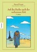 Auf der Suche nach der verlorenen Zeit 01 - Marcel Proust, Stéphane Heuet