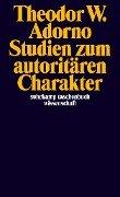 Studien zum autoritären Charakter - Theodor W. Adorno