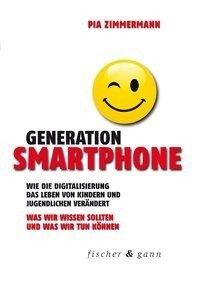 Generation Smartphone - Pia Zimmermann