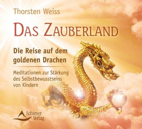 Das Zauberland - Die Reise auf dem goldenen Drachen - Thorsten Weiss