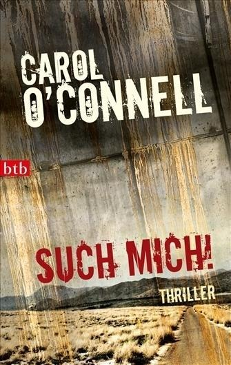 Such mich! - Carol O'Connell
