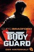 Bodyguard - Der Hinterhalt - Chris Bradford