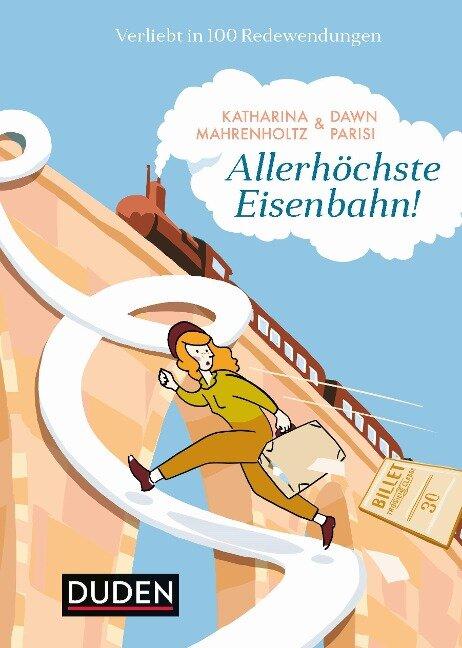 Allerhöchste Eisenbahn - Katharina Mahrenholtz