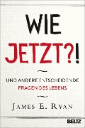 Wie jetzt?! - James E. Ryan