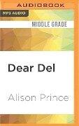 DEAR DEL M - Alison Prince